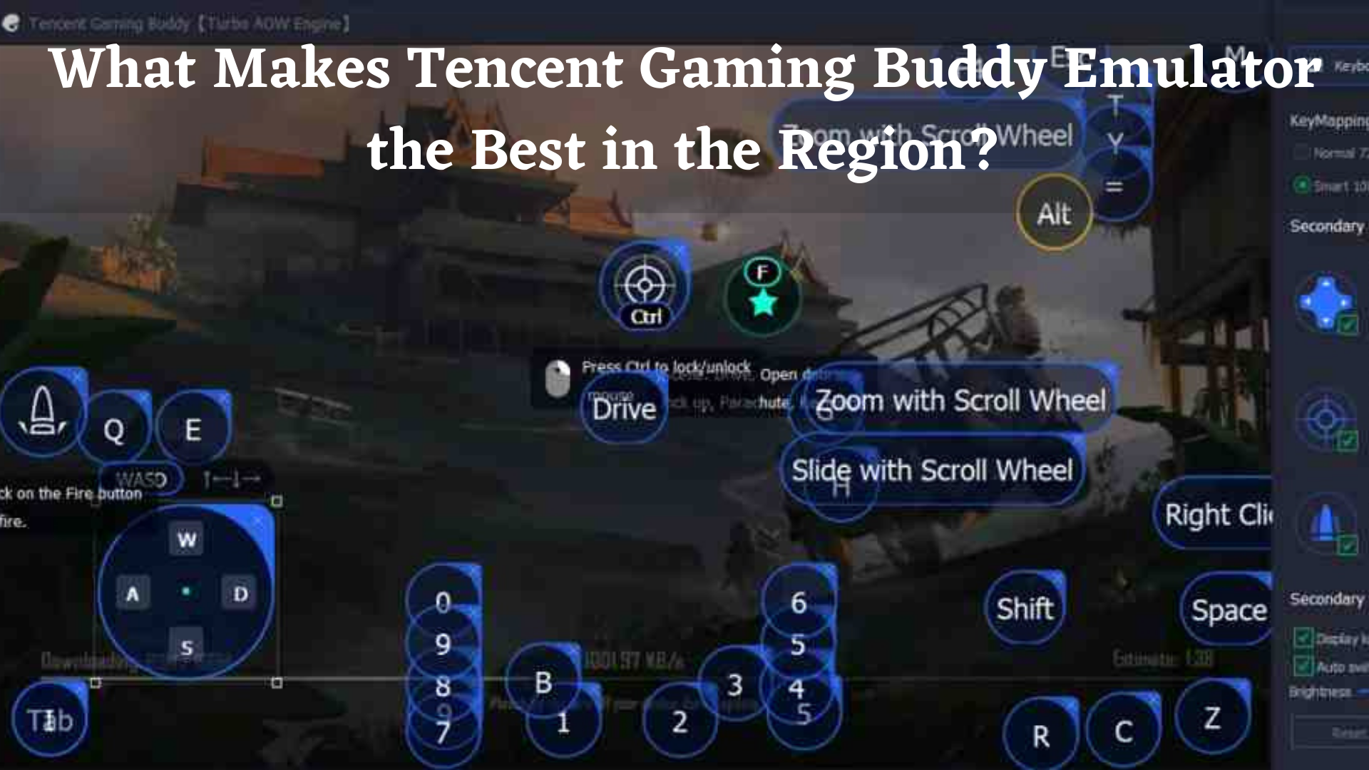 What Makes Tencent Gaming Buddy Emulator the Best in the Region? Download Tencent Gaming Buddy for Windows 10 – Free