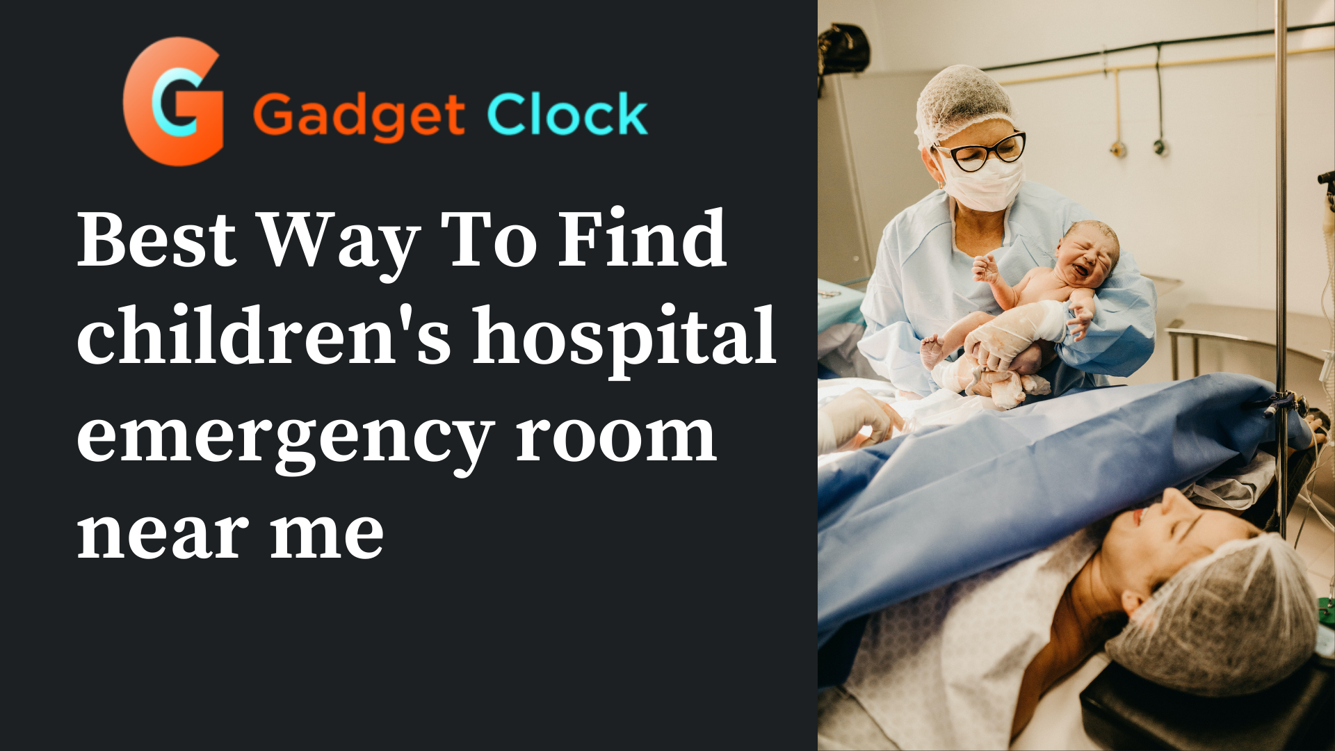 Search for Children's Hospital Emergency Room Near Me to Get More Information!